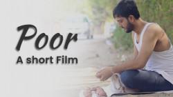 Poor   A Short Film