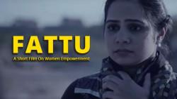FATTU   A Short Film On Women Empowerment