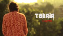 Tahrir - A Liberation | A Short Film