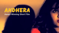 Andhera | Award Winning Short Film