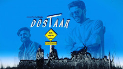 DOSTAAR   A STORY ABOUT FRIENDSHIP AND BEYOND