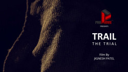 TRAIL   The Trial   Gujarati Short Film