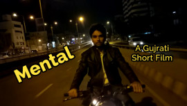 MENTAL | A GUJARATI SHORT FILM