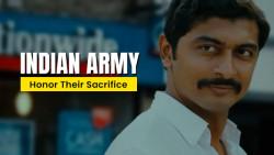 Indian Army   Honor Their Sacrifice