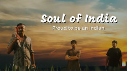 Soul of India   Proud to be an Indian