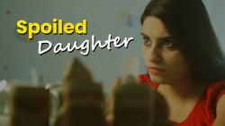 Spoiled Daughter   Women Health