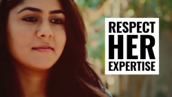 Respect Her Expertise (Every GIRL MUST WATCH)