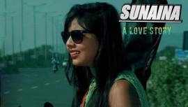 Sunaina film | A Short love Story