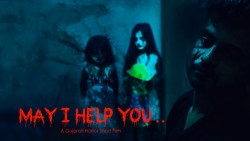 MAY I HELP YOU | A Gujarati Horror Short Film