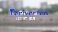 PARIVARTAN | A Gujarati Short Film