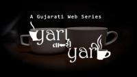 Yara Tari Yari | Gujarati Web Series