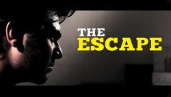The Escape   Short Film
