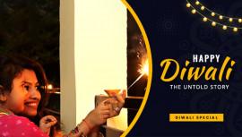 Happy Diwali   The Untold Story