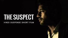 The Suspect - Hindi Suspense - Thriller Short Film