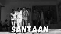 Santaan Short Film