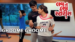 Ghoome Ghoome - | Luv ni Love Storys