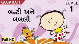 Bunty and Bubbly: Learn Gujarati - Children Story