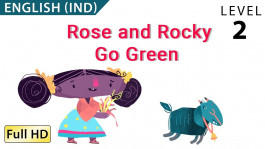Rose and Rocky Go Green