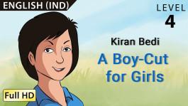 Kiran Bedi: A Boy-Cut for Girls