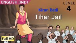 Kiran Bedi: Tihar Jail
