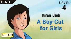 Kiran Bedi: A Boy-Cut for Girls hindi