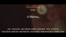 O Behna | Nishith Mehta| Tushar Shukla | Parth Oza