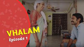 Vhalam | Episode 1