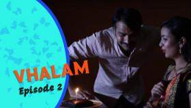 Vhalam | Episode 2