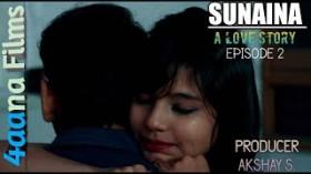 Sunaina Episode-2 || 4aana films Presentation || Producer Akshay S.