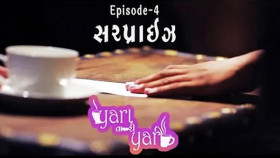 Surprise | Yara Tari Yari | Ep 04 | Gujarati Web Series