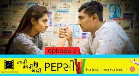 Tari Mari Yaari | S01E02 | Pepsi | A Gujarati web series