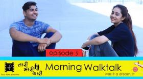 Tari Mari Yaari | S01E05 | morning walktalk | A Gujarati web series
