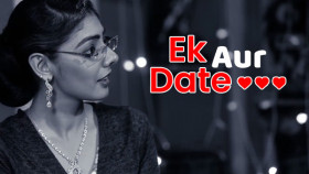 Ek Aur Date | Episode 4 | Gujju Love