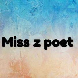 Miss Z poet