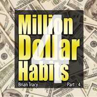 Part-4 Million Dollar Habits