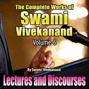 The Complete Works of Swami Vivekanand - Vol - 6 by Swami Vivekananda in English