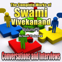 Conversations and Interviews - The Complete Works of Swami Vivekanand - Vol - 9 by Swami Vivekananda in English