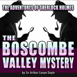 THE BOSCOMBE VALLEY MYSTERY (The Adventures of Sherlock Holmes) by Sir Arthur Conan Doyle in English