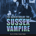 The Adventure of the Sussex Vampire by Sir Arthur Conan Doyle in English