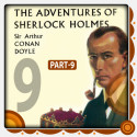 The Adventure of Sherlock Holmes - Part 9 by Arthur Conan Doyle in English
