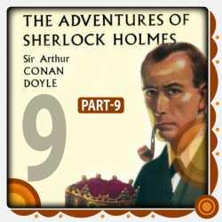 The Adventure of Sherlock Holmes - Part 9 by Arthur Conan Doyle in English