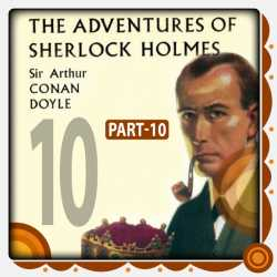 The Adventure of Sherlock Holmes - Part 10 by Arthur Conan Doyle in English