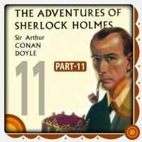 The Adventure of Sherlock Holmes - Part 11