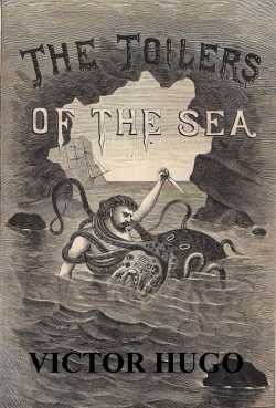 Toilers of the Sea by Victor Hugo in English