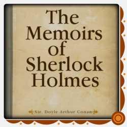 The Memoirs of Sherlock Holmes by Arthur Conan Doyle in English