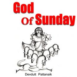 God Of Sunday by Devdutt Pattanaik in English