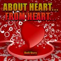 ABOUT HEART, FROM HEART