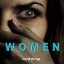 Women - the challenges they face in their day to day life.... by Rohit Poriya in English