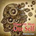 When We Meet Our - Self by Radheya Zope in English