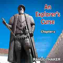 AN EXPLORER'S CURSE - A Thriller Novel by Rahul Thaker in English